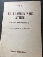 Le Communisme Athée Lettre Encyclique Du 19 Mars 1937 (livre De 46 Pages De 12,5 Cm Sur 18 Cm) - Religion & Esotérisme