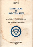 PAPUS - Louis-Claude De Saint-Martin - Editions Demeter - 1988 - Rare - Voir Description - Esoterismo