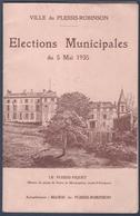 Le Plessis-Robinson.Elections Municipales 1935.Compte-Rendu Mandat 1929-1935.Camion Municipal,Pompier.10 Scans. - Books, Magazines, Comics