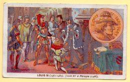 Chromo Chocolat De L'Union à Lyon. Louis XI à Péronne. - Chocolate
