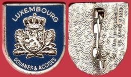 ** BROCHE  DOUANES  LUXEMBOURG ** - Police & Gendarmerie