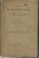 L. Cloquet : Traité D'architecture. Tome Second : Portes, Fenêtres, Cheminées, Charpentes, Etc.. - Libri, Riviste, Fumetti