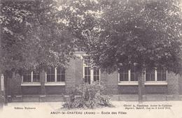 214/ Anizy-le-Chateau, Ecole Des Filles - Frankrijk