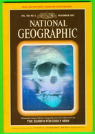 BOOKS - NATIONAL GEOGRAPHIC MAGAZINE - THE SEARCH FOR EARLY MAN - VOL, 168, No 5, NOVEMBER 1985 - 696 PAGES - - Géographie