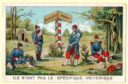 Chromo Le Spécifique Victorieux. Militaires ; Ils N'ont Pas Le Spécifique Victorieux.... - Other