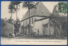 NEUVILLE-en-VERDUNOIS    Le Vieux Château       Animées      écrite En 1913 - France