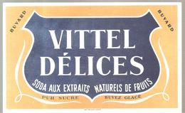 Buvard  VITTEL Délices Soda Aux Extraits Naturels De Fruits Pur Sucre Buvez Glacé - Softdrinks