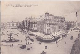 CPA - 11. BORDEAUX Allées De Tourny Et Cours Du XXX Juillet - Bordeaux
