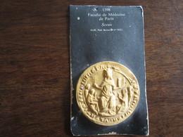 REPRODUCTION DE SCEAU DE 1398 FACULTE DE MEDECINE DE PARIS - Francobolli