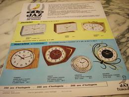 ANCIENNE PUBLICITE PENDULE UNE  JAZ 1966 - Bijoux & Horlogerie