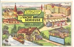 Buvard La Vache Sérieuse Crème De Gruyère Ce Village Jurassien Vous Est Offert Par ... La Vache Sérieuse - Produits Laitiers