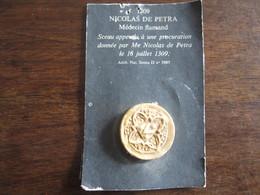 REPRODUCTION DE SCEAU DE 1309 NICOLAS DE PETRA MEDECIN FLAMAND - Francobolli