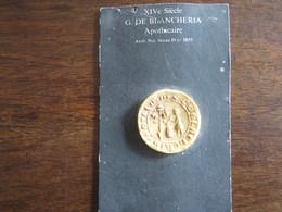 REPRODUCTION DE SCEAU DU XIV SIECLE G DE BLANCHERIA APOTHICAIRE - Francobolli