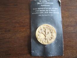 REPRODUCTION DE SCEAU DE 1250 THIBAUT L EPICIER  APOTHICAIRE - Francobolli