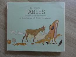 La Fontaine - Fables Choisies Pour Les Enfants Et Illustrées Par M. Boutet De Monvel / L'Ecole Des Loisirs - 1980 - Livres, BD, Revues