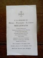 Doodsprentje  Henri - FR  .  LA  .... MEULEMANS   Né à LOMMEL  1884  Dé . à Anvers 1938   Volontaire De Guerre 1914 - 18 - 1914-18