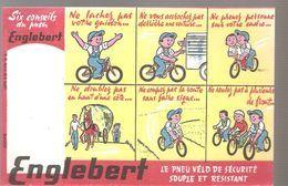Buvard ENGLEBERT Le Pneu De Vélo De Sécurité Souple Et Résistant - Moto & Vélo