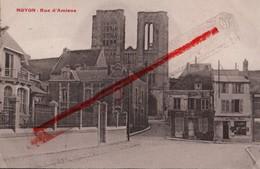 (Oise) Noyon - 60 - Rue D'Amiens (reste Traces De 1914-1918) - Noyon
