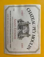 9963 - Château Pey Moulin 1985  Saint-Estèphe - Bordeaux