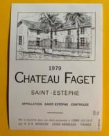 9968 - ChâteauFaget 1979 Saint-Estèphe - Bordeaux