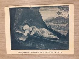 Santino Gesu' Bambino Venerato Da S. Paolo Della Croce - Santini