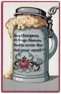 Des Morgens, Mittags, Abends, Nachts Trinke Bier Doch Sonst Verachts! - Hans Friedrich Abshagen Deutsche Trinksprüche - Postcards