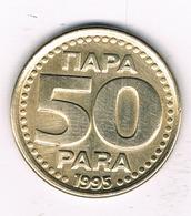 50 PARA 1995 JOEGOSLAVIE /1204/ - Yougoslavie