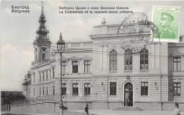 Serbie - Belgrade / La Cathédrale Et La Nouvelle école Primaire - Belle Oblitération - Serbie