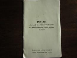DEJEUNER OFFERT PAR LE CONSEIL GENERAL DE LA CORREZE A MM LES PRESIDENTS LA MARTIERE ST PIERRE D OLERON 21/09/1961 - Menus