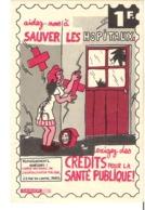 Aidez Nous à Sauver Les Hopitaux Exigez Des Crédits Pour La Santé Publique  Dessin De Jean Effel - Chromos