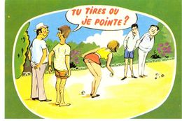 Tu Tires Ou Je Pointe ? Illustrateur Cim - Pétanque