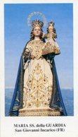 San Giovanni Incarico (Frosinone) - Santino MARIA SS. DELLA GUARDIA - PERFETTO P91 - Religione & Esoterismo