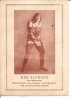 DON ALFONSO DER WELTMEISTER  The Escape From Prison Boeienkoning Postkarte 1188/d2 - Circus