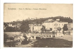 CONEGLIANO - PONTE S. MARTINO MONTALBAN - Treviso