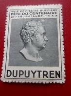 1935 CENTENAIRE Guillaume Dupuytren,né Le 6 Octobre 1777 à Pierre-Buffière-Timbre Vignette Neuf ** Erinnophilie-coupure - Sonstige