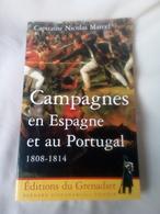 """Livre Histoire""""CAMPAGNES EN ESPAGNE ET AU PORTUGAL """" CAPITAINE NICOLAS MARCEL 217 PAGES - History"""