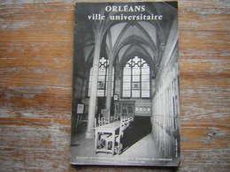 ORLEANS VILLE UNIVERSITAIRE  BULLETIN DE LA SOCIETE ARCHEOLOGIQUE ET HISTORIQUE DE L'ORLEANAIS TOME 1 N° 7 1960 - Archéologie