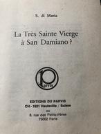 La Très Sainte Vierge à San Damiano (livre De 80 Pages De 12,5 Cm Sur 15 Cm) - Religion & Esotérisme