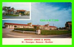 ST-GEORGES DE BEAUCE, QUÉBEC - ARNOLD LODGE & MOTEL - SOUVENIR AGENCIES - - Quebec