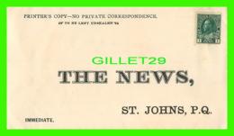 PUBLICITÉ, ADVERTISING - ENVELOPPE, THE NEWS, ST JOHNS, QUEBEC - STAMP UNUSED - - Publicité