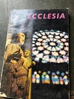 Ecclesia D'aout 1961(livre De 137 Pages De 13 Cm Sur 18 Cm) - Religion & Esotérisme