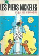 "LES PIEDS NICKELES N° 40  "" ET LEUR FUSEE INTERPLANETAIRE  "" - PELLOS - - Pieds Nickelés, Les"