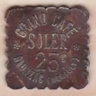 34 . Hérault . Olonzac. Grand Café Soler. 25 Centimes. - Monétaires / De Nécessité