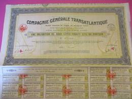 Obligation De 200 Francs 3% Au Porteur / Compagnie Générale Transatlantique/Paris / 1934     ACT176 - Navigation
