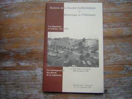 BULLETIN DE LA SOCIETE ARCHEOLOGIQUE ET HISTORIQUE DE L'ORLEANAIS NOUVELLE SERIE TOME XIV N° 117 1997 - Archéologie