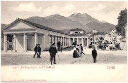 BAD ISCHL - Kaiser Ferdinandsplatz Und Trinkhalle - Bad Ischl