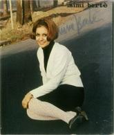 MIA MARTINI - RARISSIMA FOTO STAMPA CON AUTOGRAFO - MIMI BERTE' - 1966 - Autografi