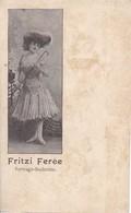 AK Fritzi Ferée - Vortrags-Soubrette  (39404) - Opera