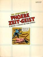 PHOEBE ZEIT-GEIST By Michael O'Donoghue And Frank Springer - Livres, BD, Revues