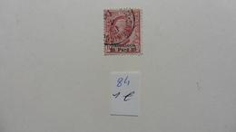 Italie > Bureaux Etrangers > Levant :timbre N° 84  Oblitéré - Bureaux Etrangers